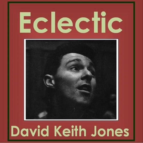 Eclectic de David Keith Jones