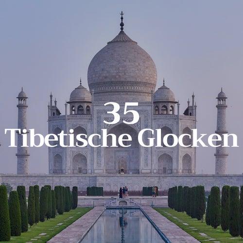 35 Tibetische Glocken - das Beste in der Meditationsmusik von Entspannungsmusik