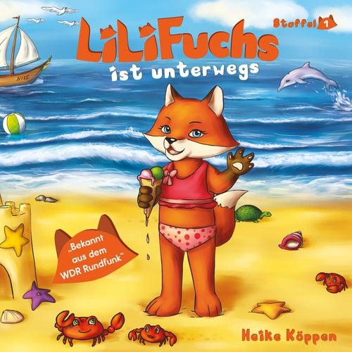 Lili Fuchs (Lili Fuchs ist unterwegs) von Heike Köppen