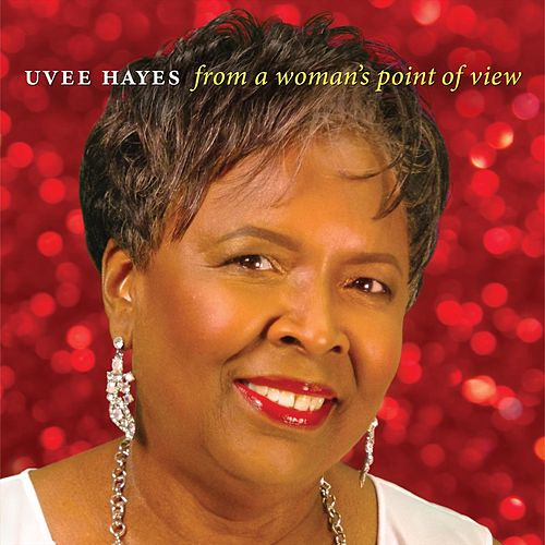 From a Woman's Point of View de Uvee Hayes