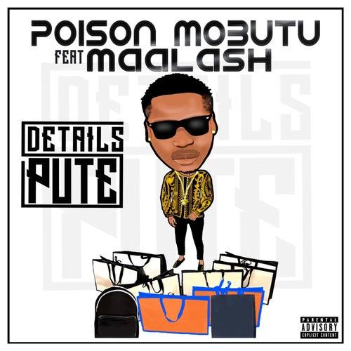 Détails Pute by Poison Mobutu