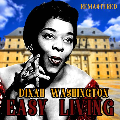 Easy Living de Dinah Washington