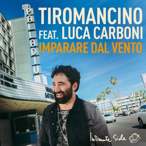 Imparare dal vento by Tiromancino