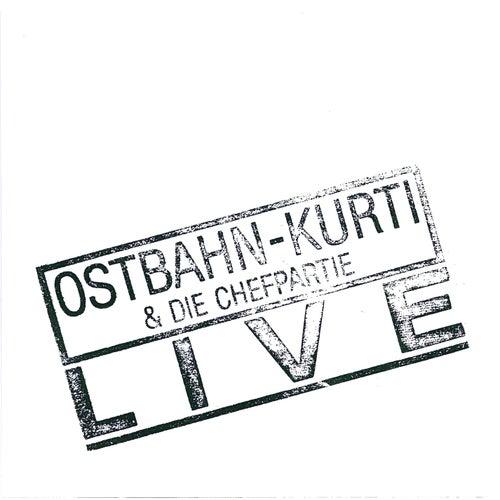 Live by Ostbahn-Kurti