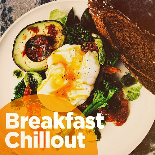 Breakfast Chillout von Various Artists