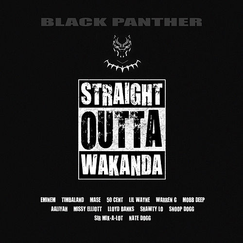 Black Panther - Straight Outta Wakanda by Various Artists