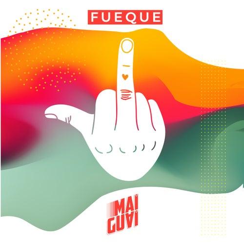 Fueque by Maiguai