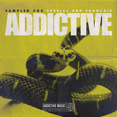 Sampler Addictive #02 Spécial rap français de Various Artists