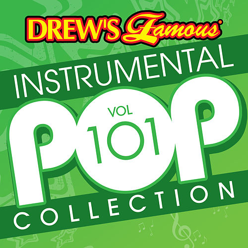 Drew's Famous Instrumental Pop Collection (Vol. 101) de The Hit Crew(1)