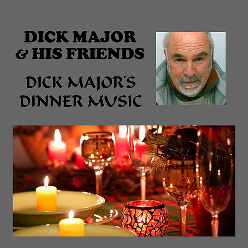 Dick Major's Dinner Music de Dick Major