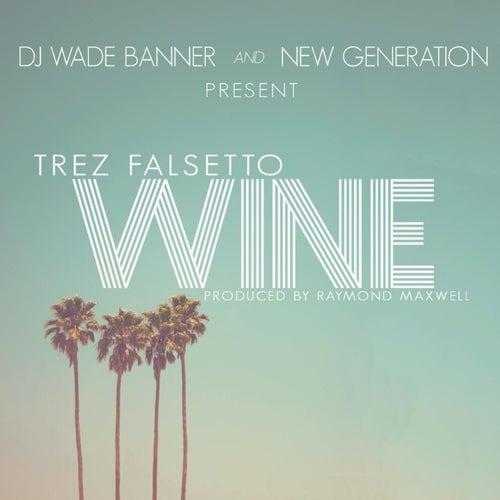 Wine by Trez Falsetto