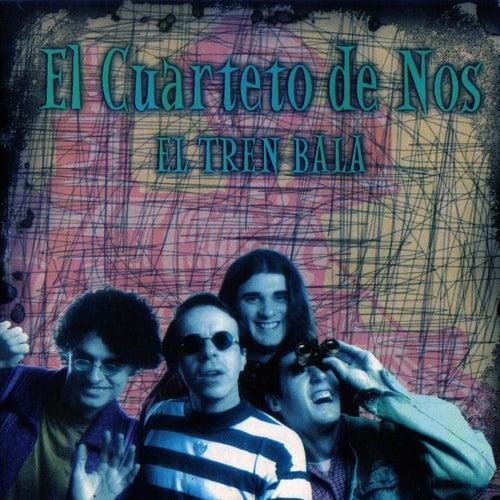El Tren Bala de El Cuarteto De Nos