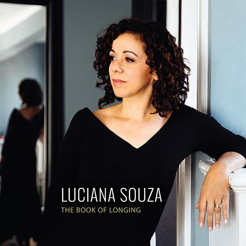 The Book of Longing von Luciana Souza