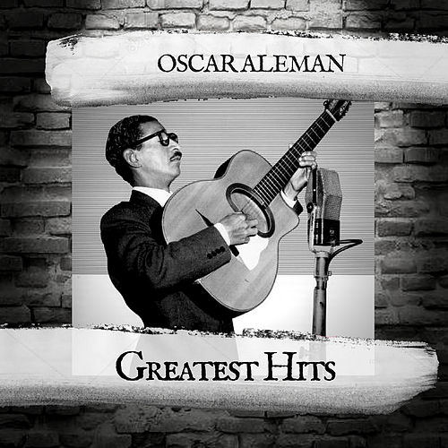 Greatest Hits by Oscar Aleman
