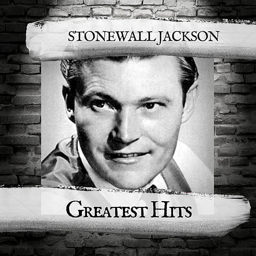 Greatest Hits by Stonewall Jackson