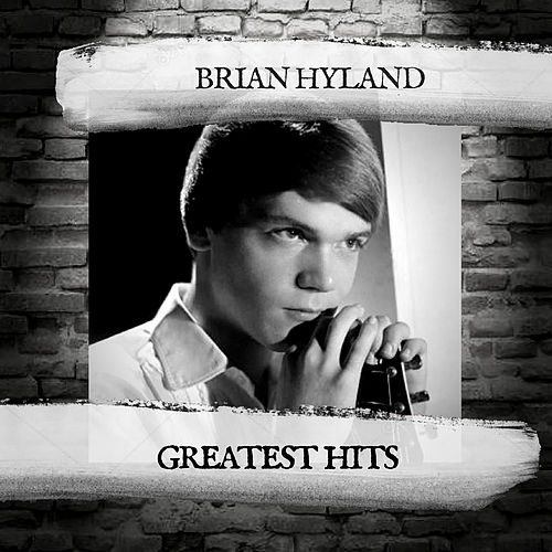 Greatest Hits by Brian Hyland