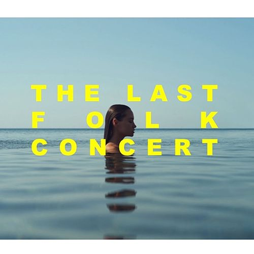 The Last Folk Concert de Various Artists