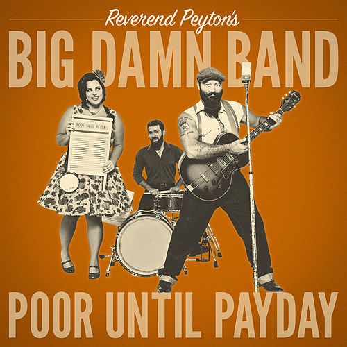 Dirty Swerve by The Reverend Peyton's Big Damn Band