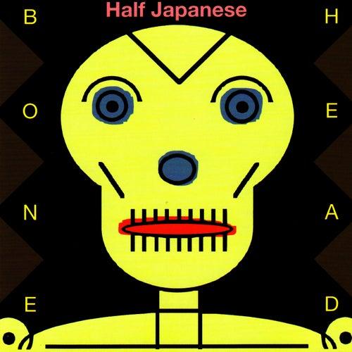 Bone Head by Half Japanese
