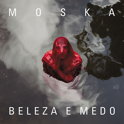 Beleza e Medo by Paulinho Moska