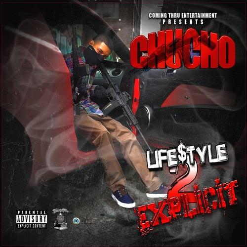 Life$tyle 2 Explicit de Chucho
