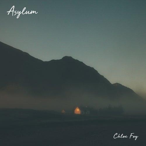 Asylum de Chloe Foy
