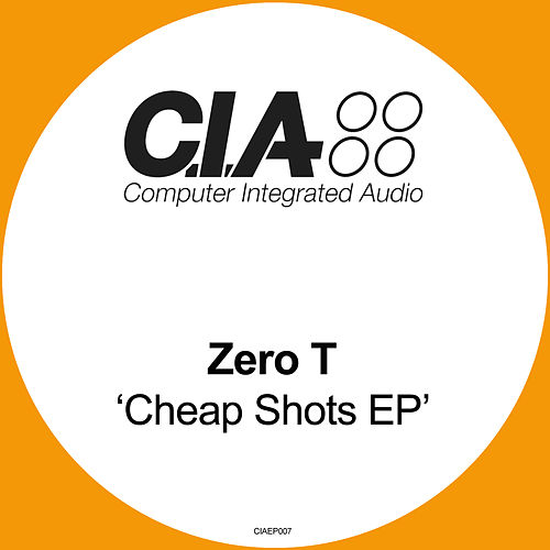 Cheap Shots EP by Zero T