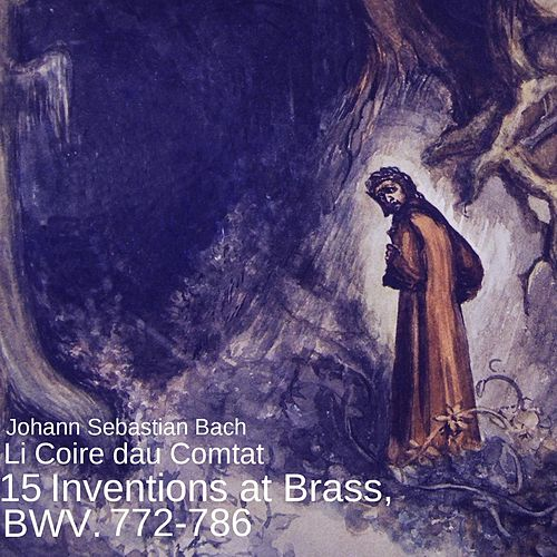 15 Inventions at Brass, BWV: 772-786 von Li Coire dau Comtat