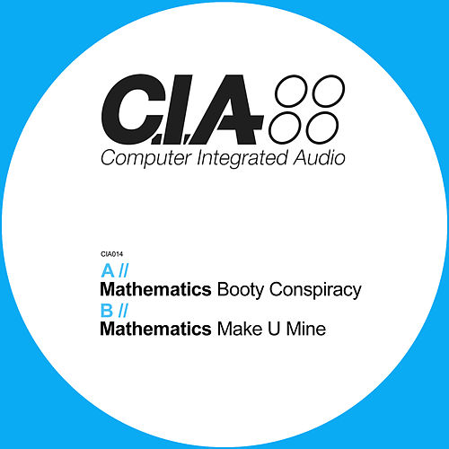 Booty Conspiracy / Make U Mine by Mathematics