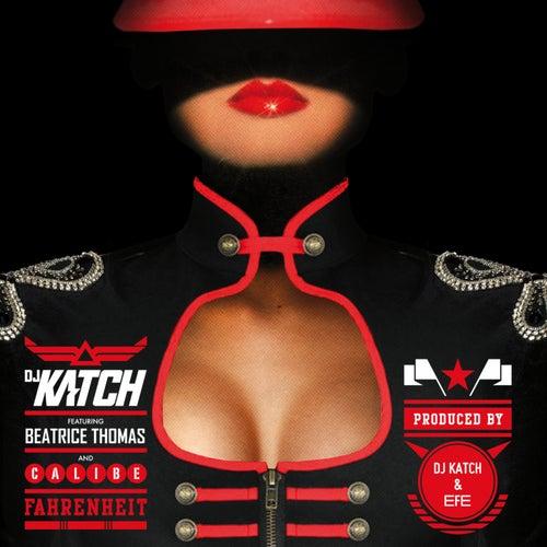 Fahrenheit by DJ Katch