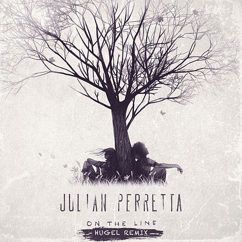 On the Line (HUGEL Remix) von Julian Perretta