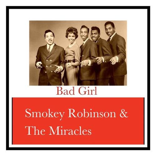 Bad Girl von Smokey Robinson