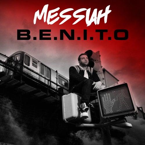 B.E.N.I.T.O. by Messiah