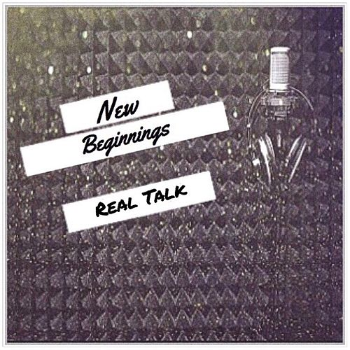 New Beginnings di Realtalk