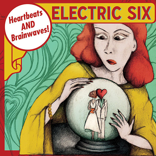 Heartbeats and Brainwaves! de Electric Six