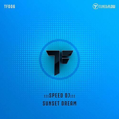 Sunset Dream by Speed DJ