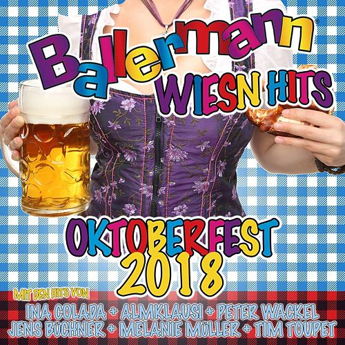Ballermann Wiesn Hits- Oktoberfest 2018 von Various Artists