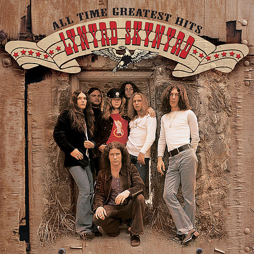 All Time Greatest Hits by Lynyrd Skynyrd