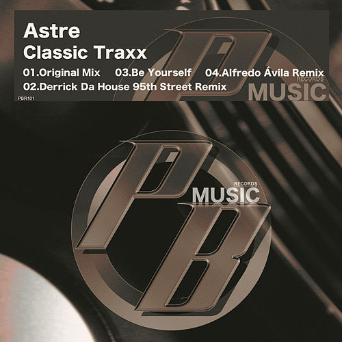 Classic Traxx - Single von Astre