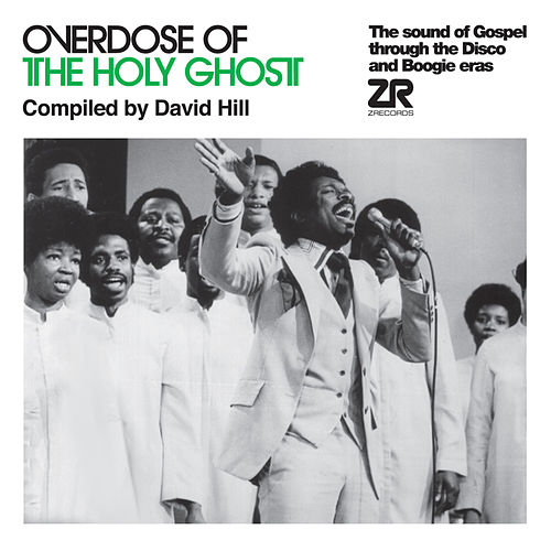 Overdose of The Holy Ghost compiled by David Hill by Various Artists