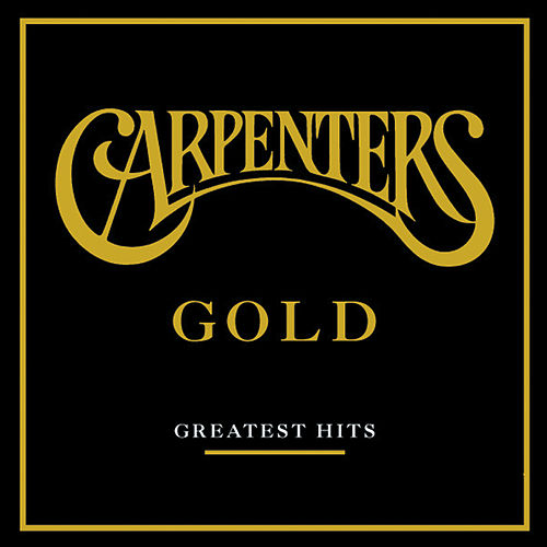 Gold - Greatest Hits von Carpenters