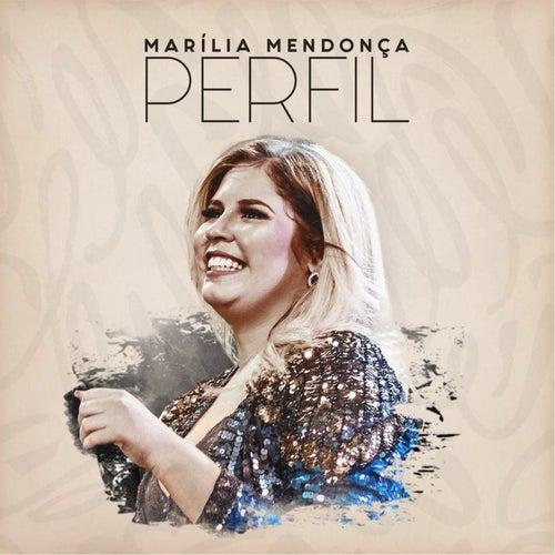 Marília Mendonça - Perfil (Ao Vivo) by Marília Mendonça