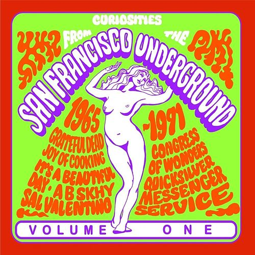 Curiosities From The San Francisco Underground 1965-1971, Volume One (Live Radio Broadcast) de Various Artists