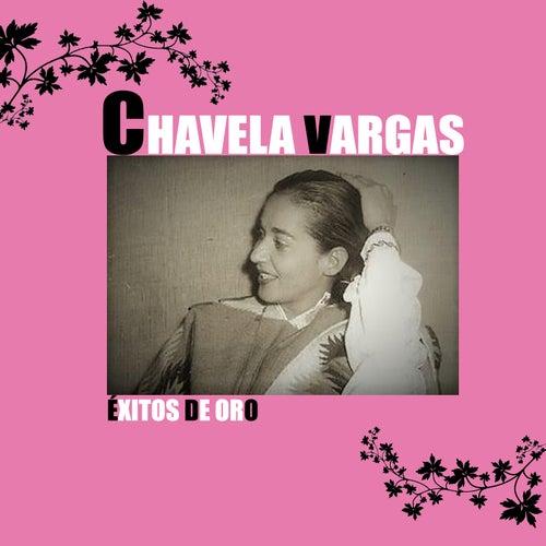 Chavela Vargas / Éxitos de Oro von Chavela Vargas