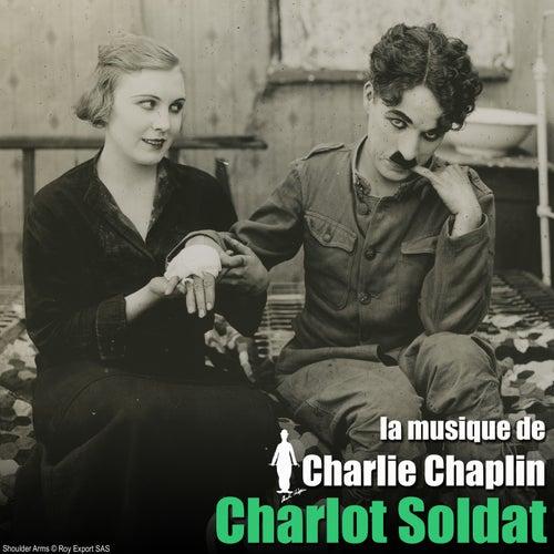 Charlot soldat (Bande originale du film) (The Chaplin Revue) by Charlie Chaplin (Films)