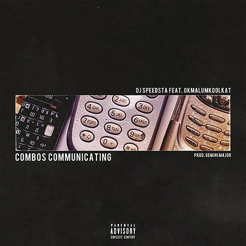 Combos Communicating von DJ Speedsta