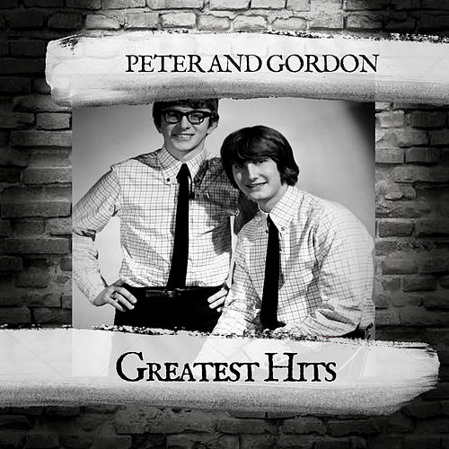 Greatest Hits by Peter and Gordon