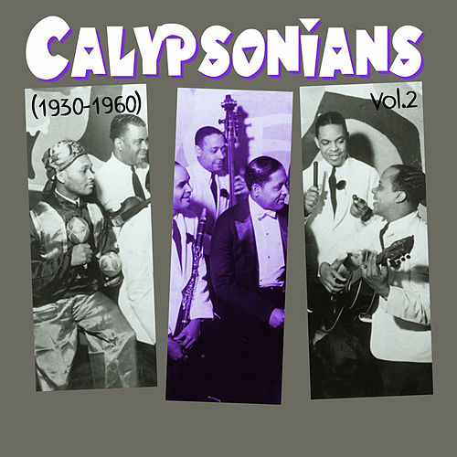 Calypsonians (1930 - 1960), Vol.2 de Various Artists