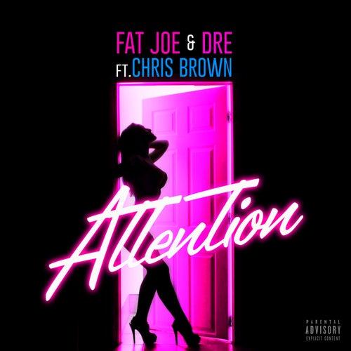 Attention by Fat Joe