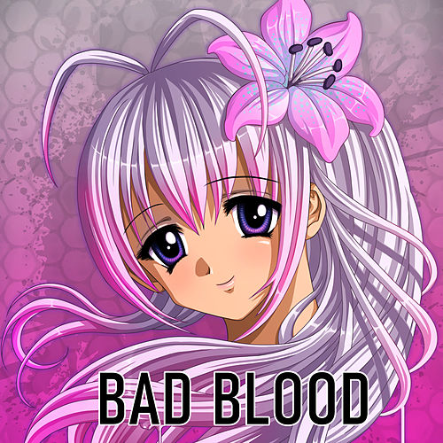 Bad Blood de Nightcore by Halocene